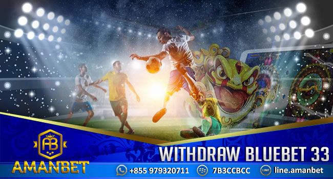 withdraw-bluebet-33