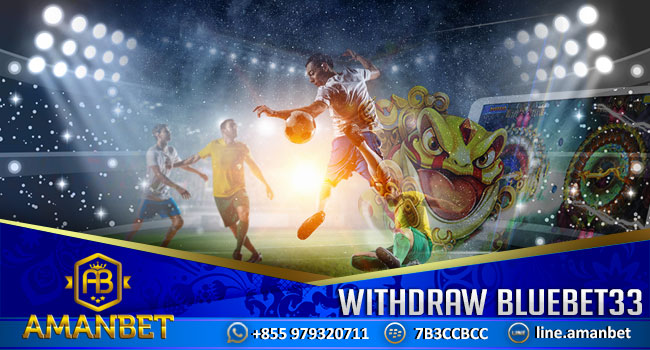 withdraw-bluebet33